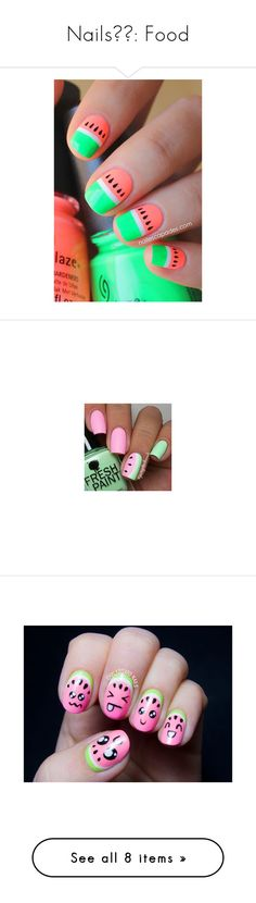 """Nails💅🏼: Food"" by nattiexo ❤ liked on Polyvore featuring beauty products, nail care, nail treatments, nails, nail polish, beauty, makeup, watermelon, inc international concepts and junk food clothing"