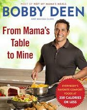 Giveaway: From Mama's Table to Mine by Bobby Deen and Melissa Clark [Expires 9.16.14] #giveaways