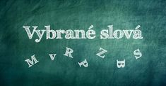Vybrané slová - Aktivity pre deti, pracovné listy, online testy a iné