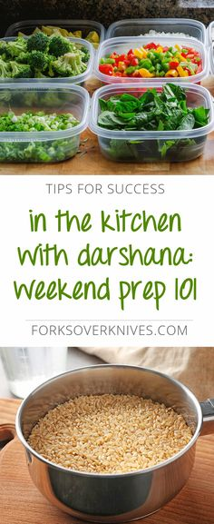 Weekend prep will change the way you cook. Just an hour in the kitchen goes a long way to set you up for satisfying, plant-based meals throughout the week.