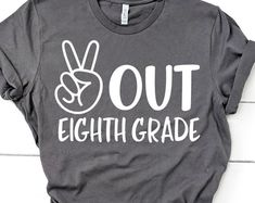 Peace Out First Grade Svg, Last Day of School Svg, Kids End of School, Boys Graduation Shirt Svg Cut Files for Cricut & Silhouette, Png Eighth Grade, Second Grade, Seventh Grade, Grades Quotes, Graduation Shirts, Graduation Ideas, 8th Grade Graduation Dresses, Graduation Pictures, Last Day Of School