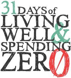 Join Us for 31 Days of Living Well & Spending Zero!