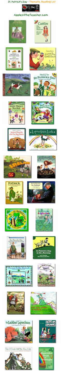 Suggested thematic reading list for St. Patricks Day - St. Patrick's Day books for kids.   http://www.apples4theteacher.com/holidays/st-patricks-day/kids-books/