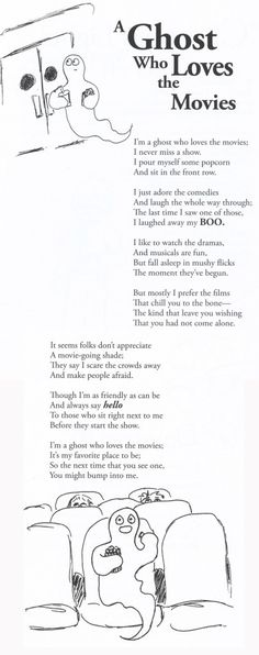 """Poem, Rhythm, Line Breaks. Ghost Who Loves the Movies Halloween Poem from """"Suzie Bitner Was Afraid of the Drain"""" Funny Poems For Kids, Kids Poems, Teaching Poetry, Teaching Reading, Reading Fluency, Guided Reading, Kids Nursery Rhymes, Rhymes For Kids, Ghost Poems"""