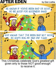 God's greatest gift to us is something none of us are good enough to deserve.