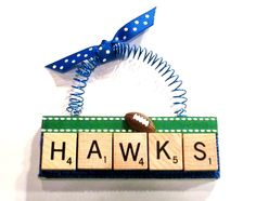 Seattle Seahawks Scrabble Ornament maybe not Seahawks but other sports teams cut idea need to make one for my boys