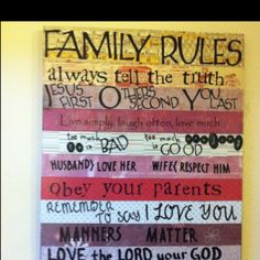 My family rules.