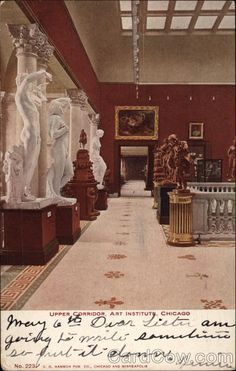 Stop 3: The upper landing at the Art Institute of Chicago, ca 1900. After the Columbian Exposition of 1893 ended, most of the paintings went back to wherever they came from, but many of the plaster casts of ancient sculpture stayed in town, landing at the Art Institute. But by the 1950s, plaster casts were thought fusty, so the souvenirs of the  fair were banished. Some went to other museums, others simply vanished. ChicagoBart606.