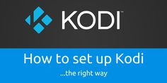 If you're new to Kodi or XBMC, follow our detailed Kodi Setup Guide to help you install and setup Kodi the right way and how to use XBMC.
