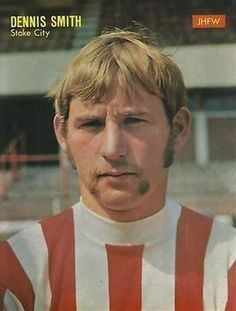 Dennis Smith  , Stoke City