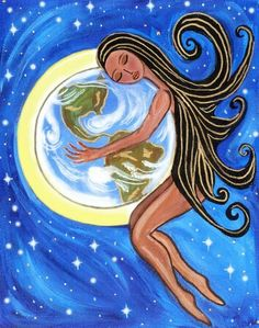 Thank you Gaia for all of the love and nurturing you provide.