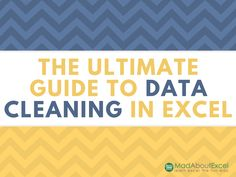 Ultimate Guide to Data Cleaning in Excel - 11 Super-Powerful Data Cleaning Techniques - Mad About Excel