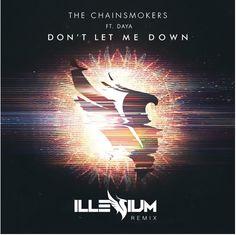 "Check out Illeniums's remix of ""Don't Let Me Down"". Stream it: https://soundcloud.com/orientwatch/sets/jumpin-over-june"