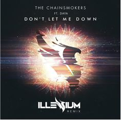"Check out Illeniums's remix of ""Don't Let Me Down"". Stream it: https://soundcloud.com/orientwatch/sets/jumpin-over-june"