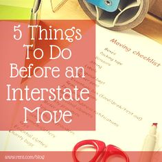 5 Things To Do Before an Interstate Move