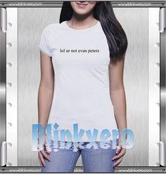 Buy Tshirt Lol Ur Not Evan Peters Unisex Tshirt Size S-3Xl