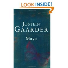 Maya (9780753811467): Jostein Gaarder. The Hindu goddess of ellution the personalization of the idea that the material world is illusory...