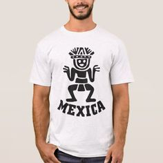 MEXICA T-Shirt - click to get yours right now!