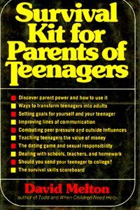 Survival Kit for Parents of Teenagers by David Melton, http://www.amazon.com/dp/0312779488/ref=cm_sw_r_pi_dp_lTSWpb14HQXX9