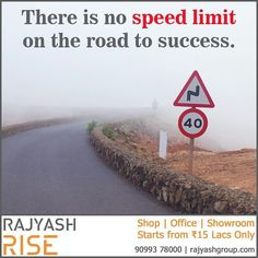 There is no speed limit on the road to success because it is almost empty. The hard work takes you on the road to success so everybody is not on this road. To make you successful we are offering Shop Showroom and Office starting from just 15 lacs. So what are you waiting for? call us on 90993 78000 now! #Entrepreneur #Startup #Ahmedabad #Success #RealEstate #Commercial #Property #CommercialRealEstate #Corporate #Office #Shop #Showroom #Mall