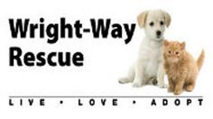 Adopt A Pet - Wright-Way Rescue
