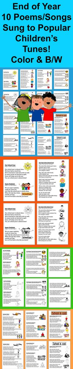 $ End of the Year Songs and Poems – 10 Poem/Songs For Shared Reading and Fluency- 18 page file – All Illustrated with End of the Year themed graphics- 2 Versions of each poem: color and black and white for students to color. Songs and Poems sung to popular children's songs. Just choose those you like, and print just those pages. Sing to familiar tunes, or chant. Use some or all year after year.