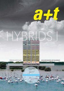 Varelaproyectos: Más referencias: edificios híbridos verticales