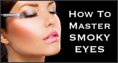 31 Makeup Tutorials for Brown Eyes - How To Master Smoky Eyes -Great Step by Step Tutorials and Videos for Beginners and Ideas for Makeup for Brown Eyes -Natural Everyday Looks -Smokey Prom and Wedding Looks -Eyeshadow and Eyeliner Looks for night
