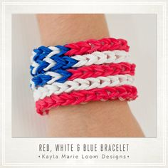 4th of July - Rainbow Loom Red White & Blue July 4th Bracelet
