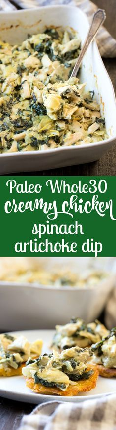 This creamy hot spinach artichoke dip has shredded chicken for extra protein, so you can easily make it part of a healthy paleo or Whole30 meal! Perfect with veggies, over a baked potato or with sweet potato toast. Dairy free, paleo, Whole30 compliant, low carb and keto friendly.