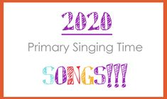 i heart primary music: 2020 song listYou can find Primary music and more on our website.i heart primary music: 2020 song list Lds Primary Songs, Primary Singing Time, Primary Activities, Primary Lessons, Primary Music, Music Activities, Music Lessons, Music Games, Visiting Teaching Handouts