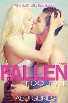 Fallen Too Far (Book 1) by Abbi Glines