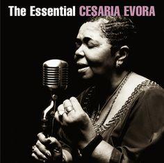 The Essential Cesaria Évora. Cesaria Evora