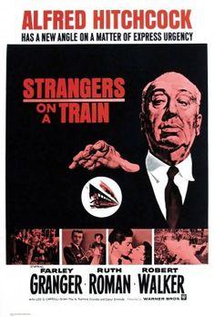 Strangers on a Train (1951). Alfred Hitchcock, Ruth Roman, Farley Granger, Robert Walker, Patricia Hitchcock.