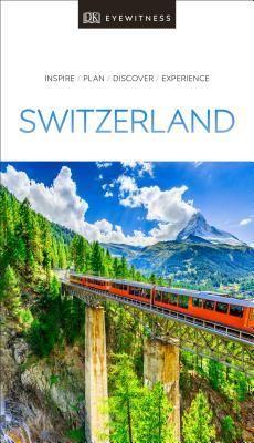 Download Pdf Dk Eyewitness Travel Guide Switzerland By Dk Travel Free Epub Mobi Ebooks Switzerland Travel Guide Eyewitness Travel Guides Switzerland Travel