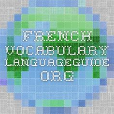 French Vocabulary - LanguageGuide.org