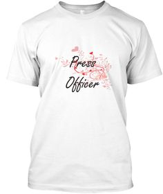 Press Officer Heart Design White T-Shirt Front - This is the perfect gift for someone who loves Press Officer. Thank you for visiting my page (Related terms: Professional jobs,job Press Officer,Press Officer,press officers,public relations,public relations j ...)