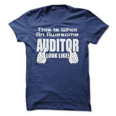 This Is What An Awesome Auditor Look Like T Shirt
