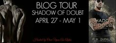 Deborah's Blog of Book Reviews,Spotlights and More: SHADOW OF A DOUBT ~BY~ P.A. DePAUL