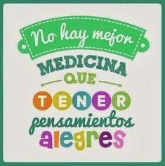 No hay mejor medicina que tener pensamientos alegres