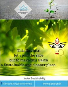 Adopt #cleanenergy options this #Navratri and make this world a cleaner and healthier place as Homage to #MaaDurga. Sanicon Sustainability Solution Pvt. Ltd. wishes you a #ShubhNavratri.