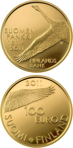 100 euro: Bank of Finland 200 years.Country: Finland Mintage year:2011 Face value:100 euro Diameter:22.00 mm Weight:5.65 g Alloy:Gold Quality:Proof Mintage:8,000 pc proof Design:Hannu Veijalainen