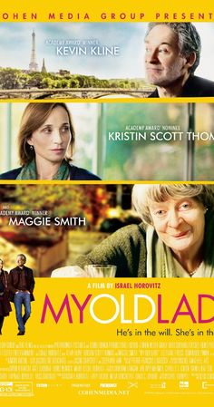 Directed by Israel Horovitz.  With Kevin Kline, Kristin Scott Thomas, Maggie Smith, Michael Burstin. An American inherits an apartment in Paris that comes with an unexpected resident.