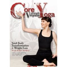 (Core Strength Vinyasa Yoga: Total Body Transformation and Weight Loss with Sadie Nardini) Still my favorite home yoga DVD I first encountered Sadie Nardini's Core Strength Vinyasa Yoga DVD after moving to another city in late 2008 and not being able to find a decent vinyasa yoga instructor or class... [Click for more info]