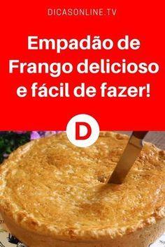Empadão de Frango delicioso e fácil de fazer! #DicasOnline #Dicas #Truques #Saude #CuraNatural #ErvasMedicinais #BemEstar #RemediosCaseiros #Receita #ReceitasCaseiras #Cozinha #Culinaria #Comida #Receitas #ReceitaCaseira #ReceitasDeEmpada #ReceitasFaceis #ReceitasSalgadas #Empadao #EmpadaoDeFrango Brazillian Food, Empanadas, Crepes, Carne, Quiche, Mashed Potatoes, Diy And Crafts, Food And Drink, Pasta