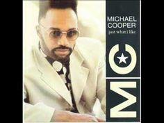 Michael Cooper - Just What I Like - YouTube