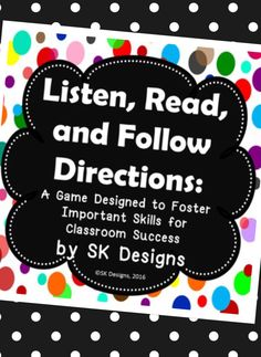 Foster critical listening, reading and following direction skills with a quick, fun, and active game for the classroom!