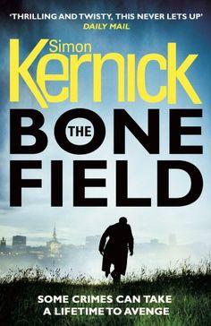 The Bone Field (The Bone Field Series) by Simon Kernick https://www.amazon.co.uk/dp/1784752320/ref=cm_sw_r_pi_dp_x_VAVVzbJNB41R1