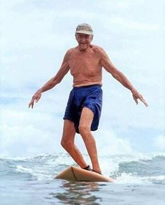 Woody Brown (surfer) at 89 # Real man # Surfer Kids, Surfer Girl Style, Senior Fitness, Photographs Of People, Adventure Activities, Young At Heart, Girls Rules, Stay Young, Big Waves