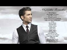Las 20 Mejores canciones de Alejandro Fernández || Sus mejores éxitos
